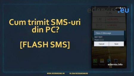Cum trimit SMS-uri din PC? [Flash SMS]